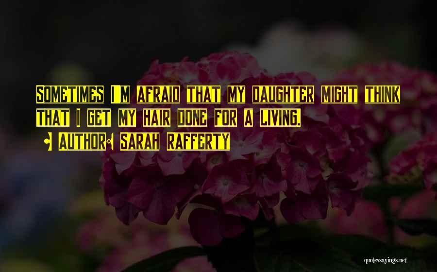 Sarah Rafferty Quotes 2165492
