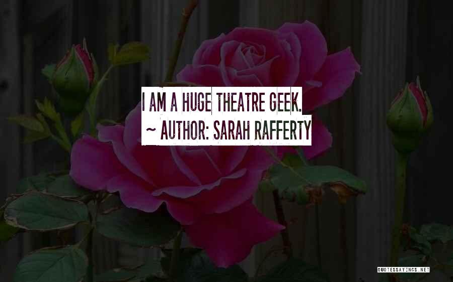 Sarah Rafferty Quotes 711077