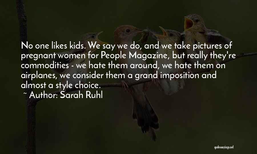 Sarah Ruhl Quotes 112786