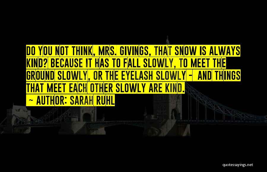 Sarah Ruhl Quotes 1290287
