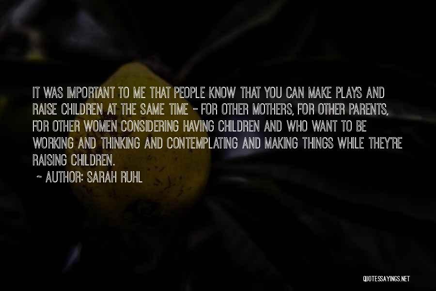 Sarah Ruhl Quotes 1510430