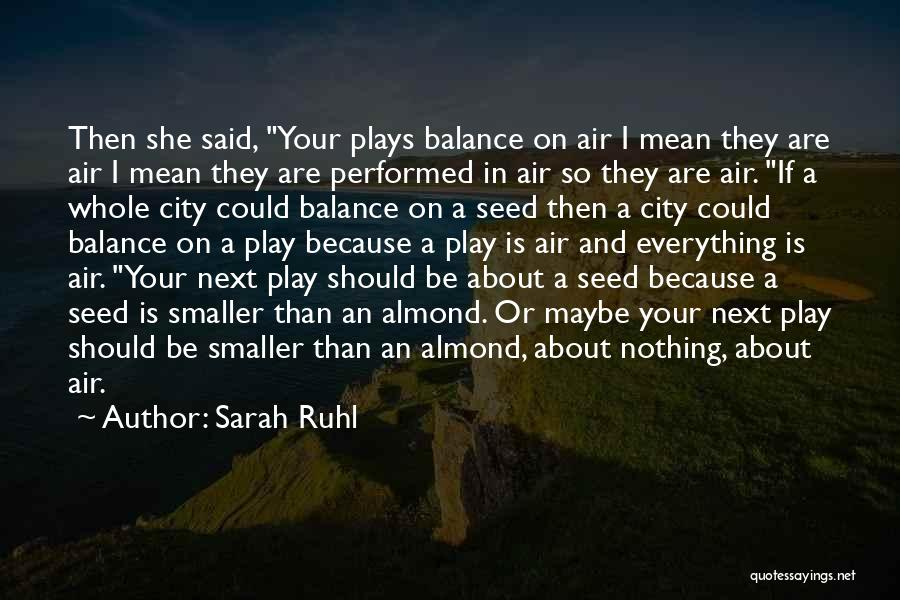 Sarah Ruhl Quotes 174586