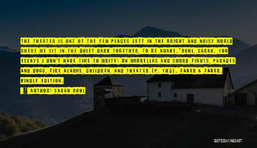 Sarah Ruhl Quotes 2009541