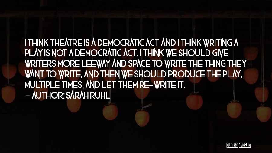 Sarah Ruhl Quotes 393192