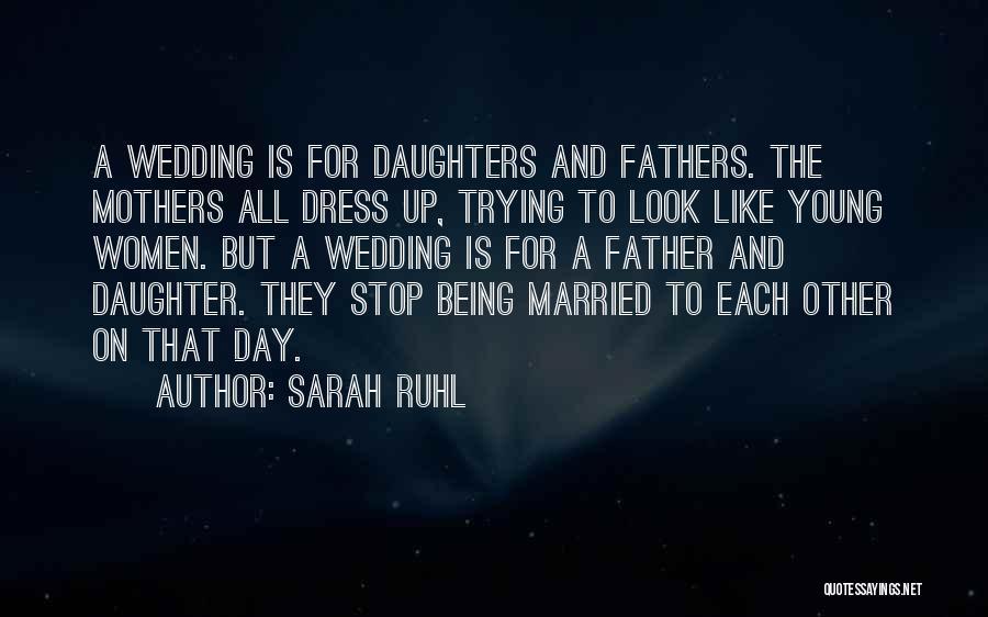 Sarah Ruhl Quotes 517530