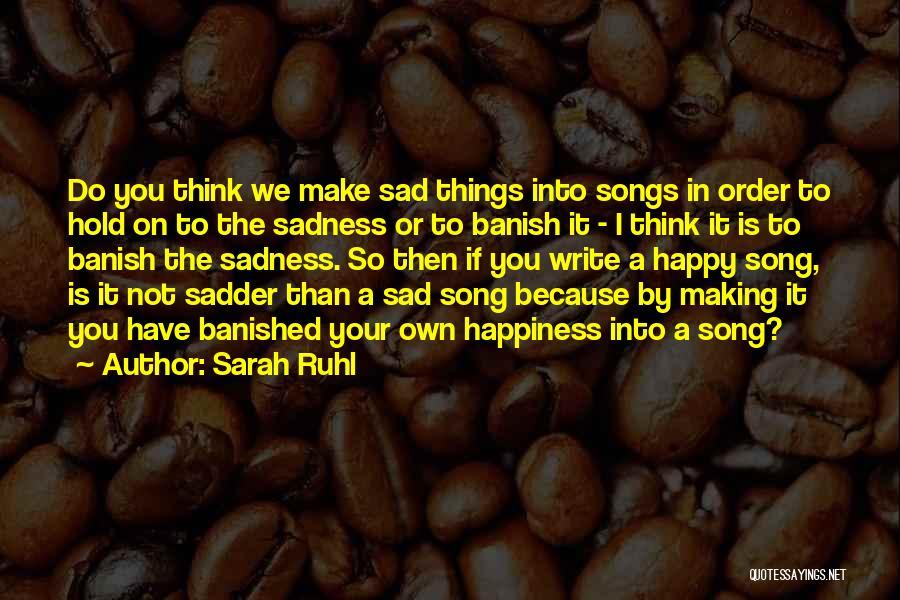 Sarah Ruhl Quotes 614427