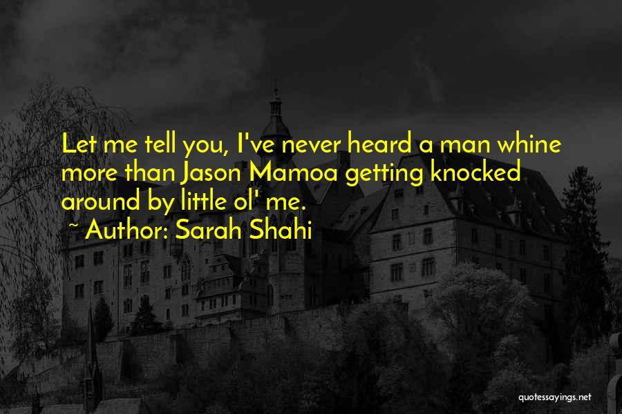 Sarah Shahi Quotes 1116872