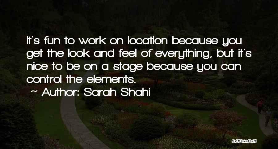 Sarah Shahi Quotes 1153545
