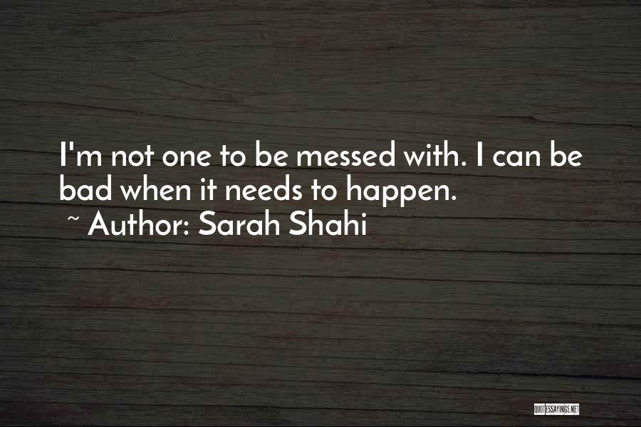 Sarah Shahi Quotes 1154893