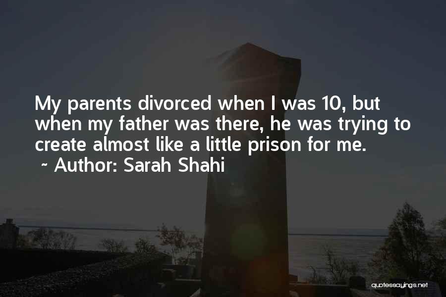 Sarah Shahi Quotes 1312847