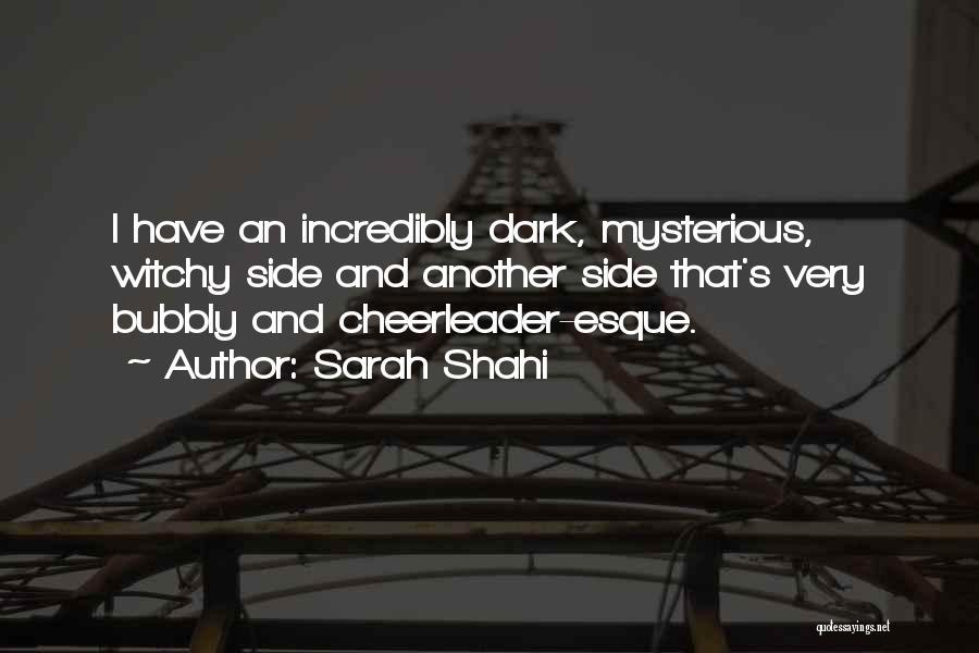 Sarah Shahi Quotes 1317203