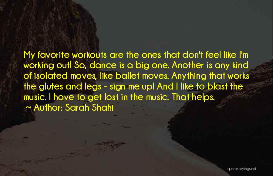 Sarah Shahi Quotes 1426692
