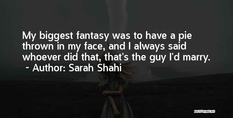 Sarah Shahi Quotes 1605291