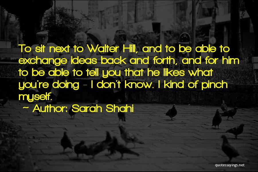 Sarah Shahi Quotes 1693762