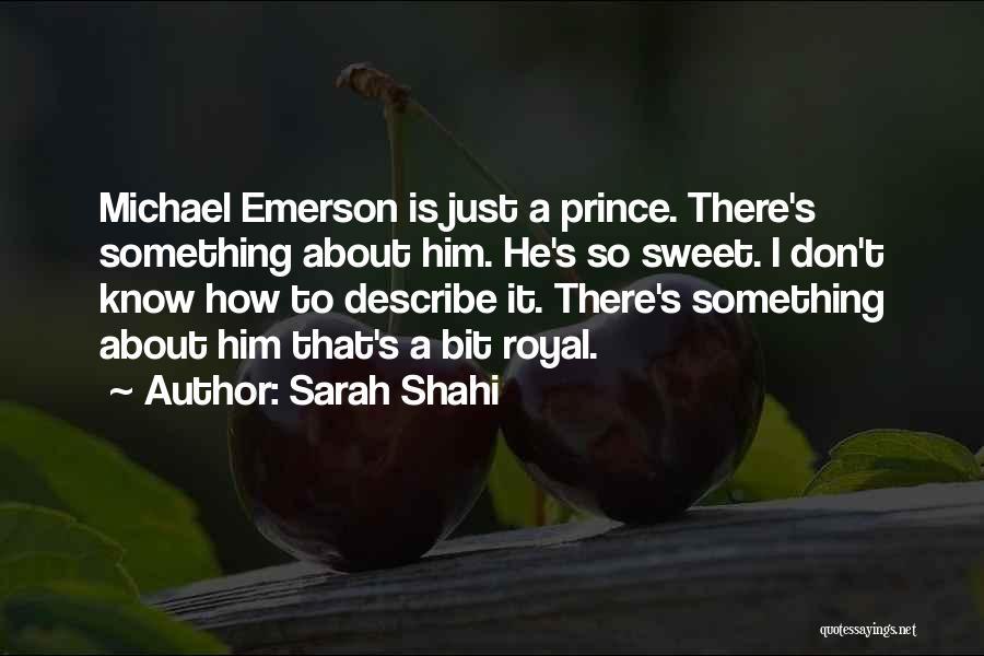 Sarah Shahi Quotes 1727069