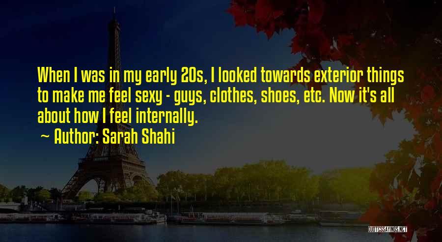 Sarah Shahi Quotes 1835132