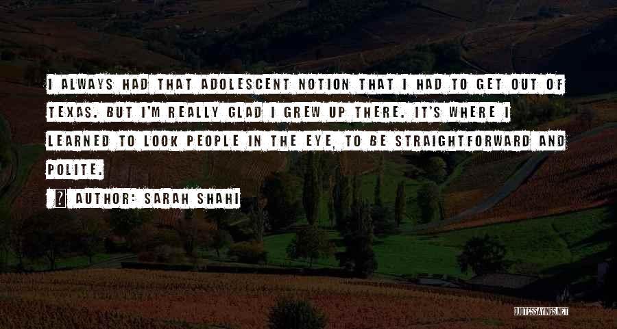 Sarah Shahi Quotes 192423