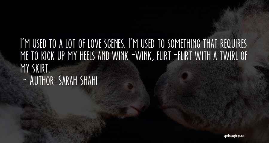 Sarah Shahi Quotes 1938927