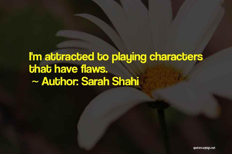 Sarah Shahi Quotes 1951408