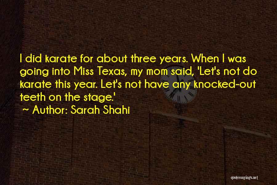 Sarah Shahi Quotes 1984826