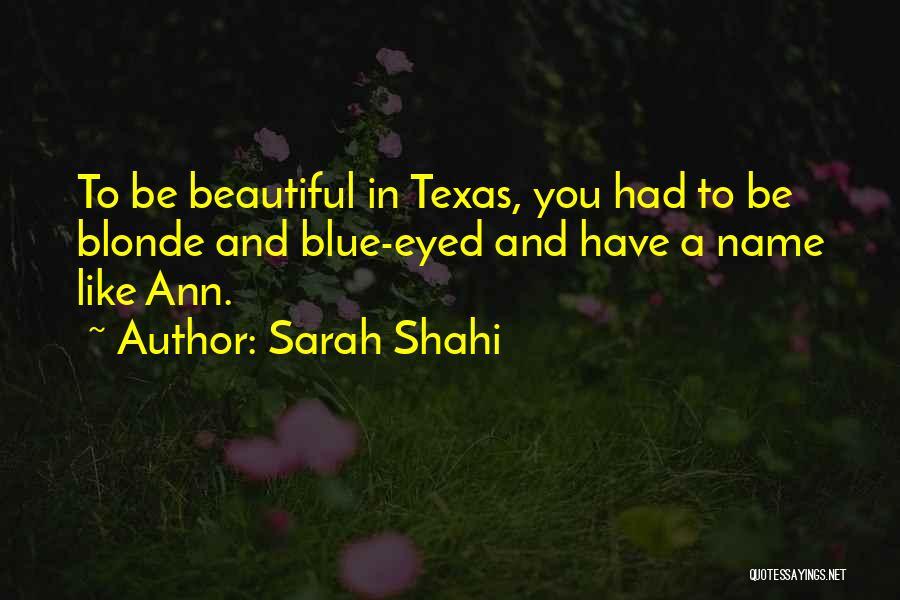 Sarah Shahi Quotes 2071144
