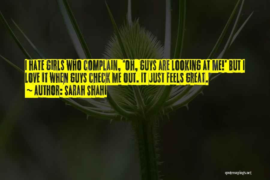 Sarah Shahi Quotes 272498