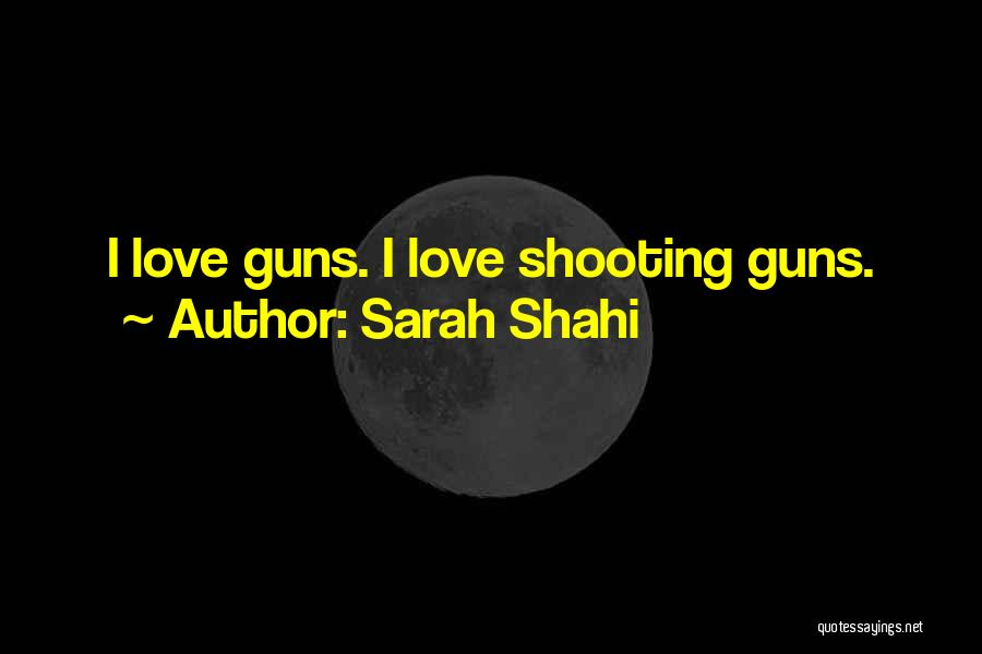 Sarah Shahi Quotes 329608