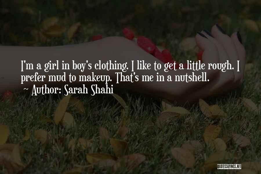 Sarah Shahi Quotes 387021