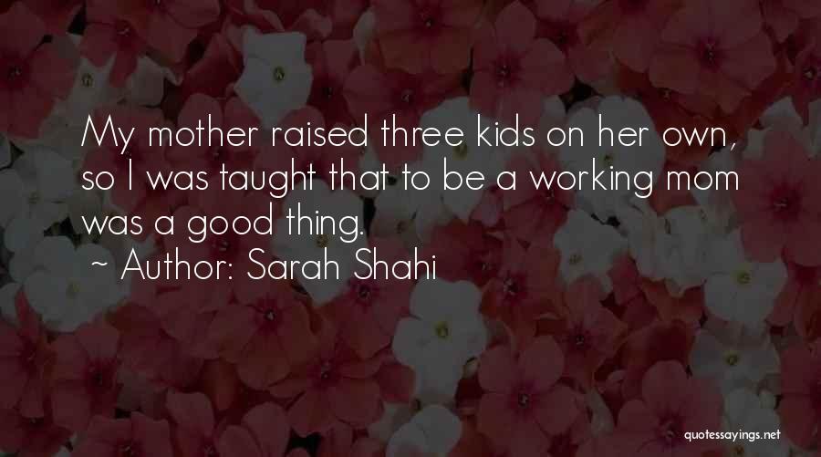 Sarah Shahi Quotes 825067