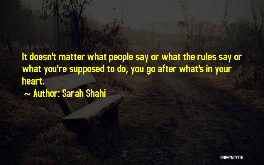 Sarah Shahi Quotes 844276
