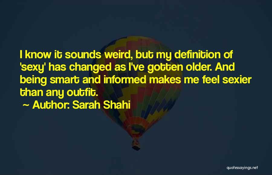 Sarah Shahi Quotes 902518