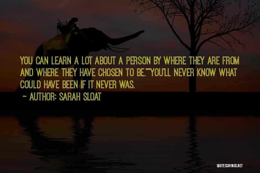 Sarah Sloat Quotes 2110953