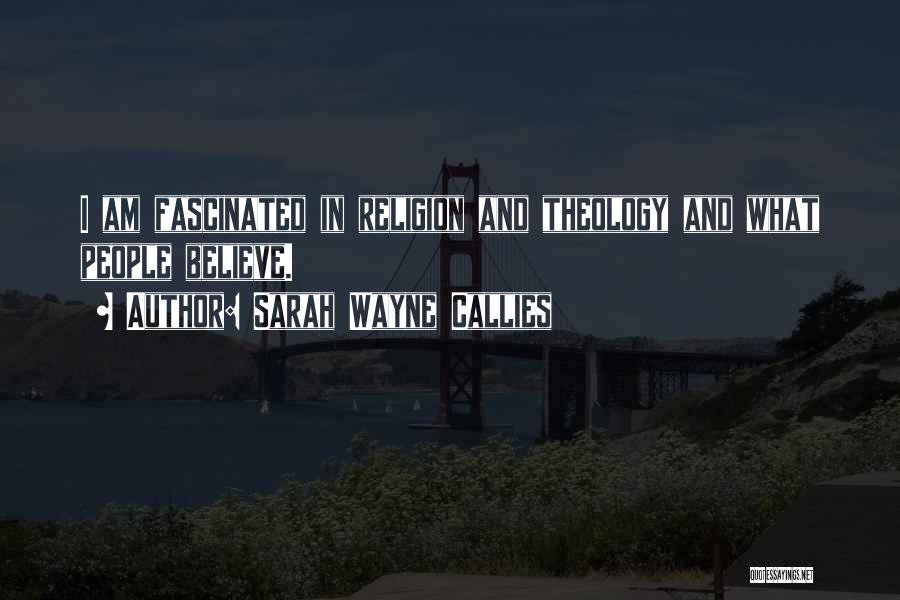Sarah Wayne Callies Quotes 115627