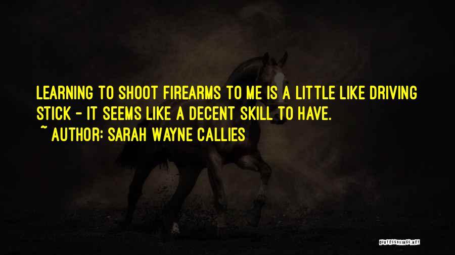Sarah Wayne Callies Quotes 1172394