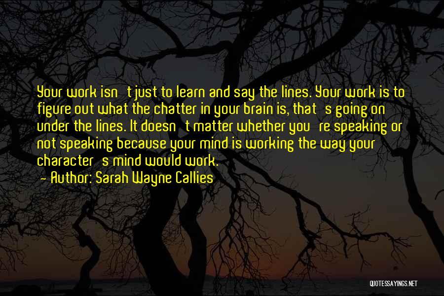 Sarah Wayne Callies Quotes 1182492