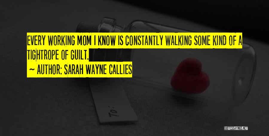 Sarah Wayne Callies Quotes 170294