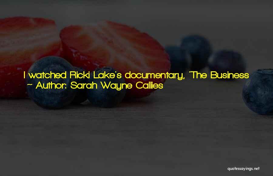Sarah Wayne Callies Quotes 1764954