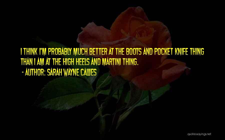 Sarah Wayne Callies Quotes 2194664