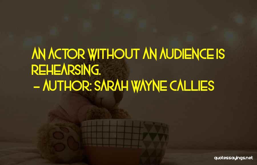 Sarah Wayne Callies Quotes 247566