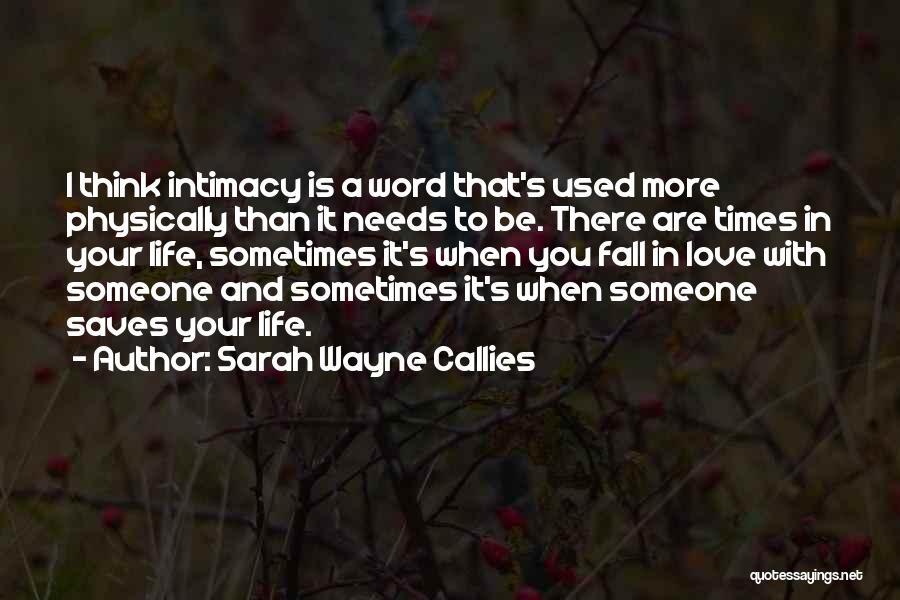 Sarah Wayne Callies Quotes 882685