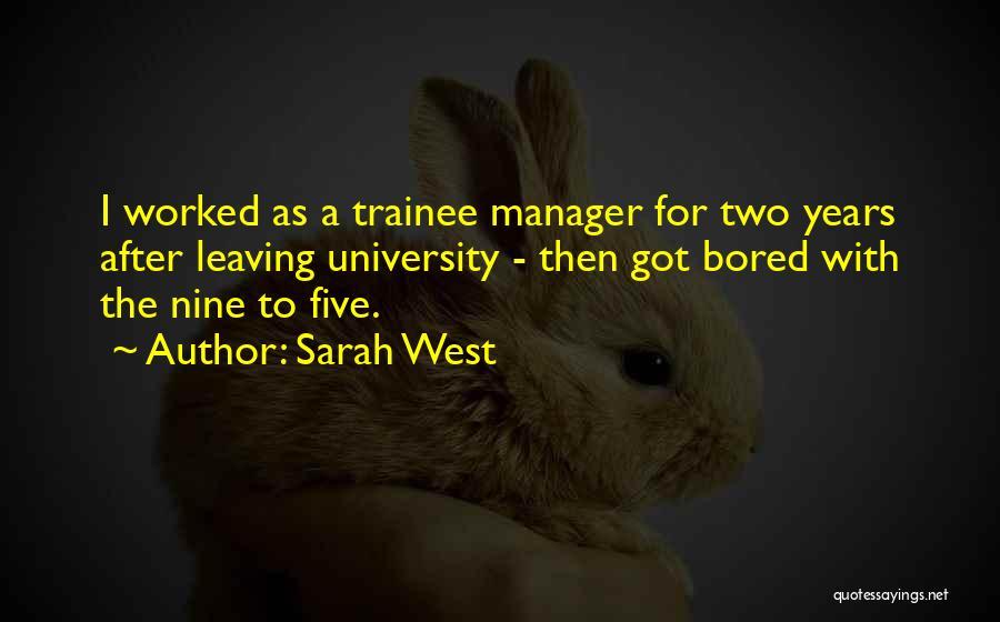 Sarah West Quotes 1322194