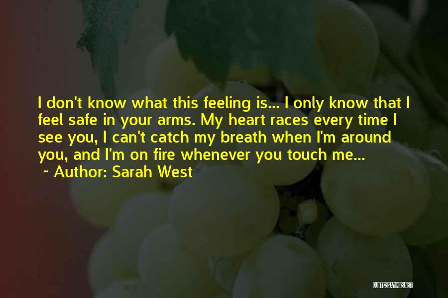 Sarah West Quotes 652738