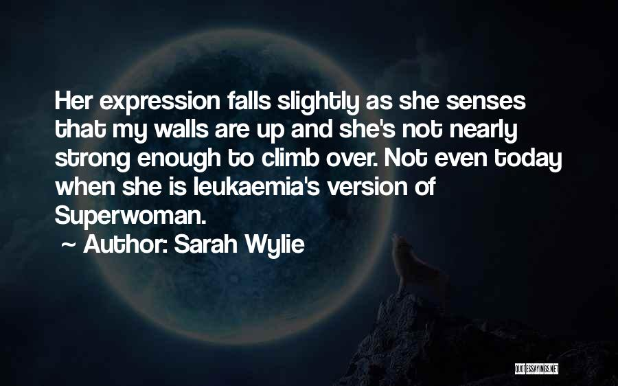 Sarah Wylie Quotes 1913195