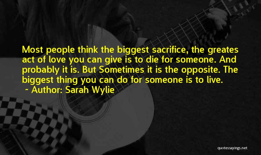 Sarah Wylie Quotes 97766