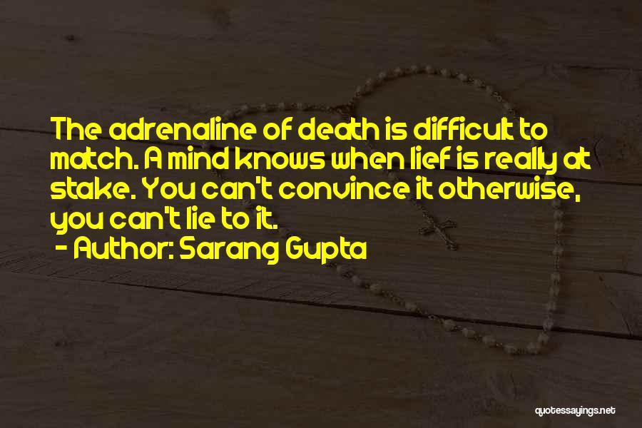 Sarang Gupta Quotes 366387