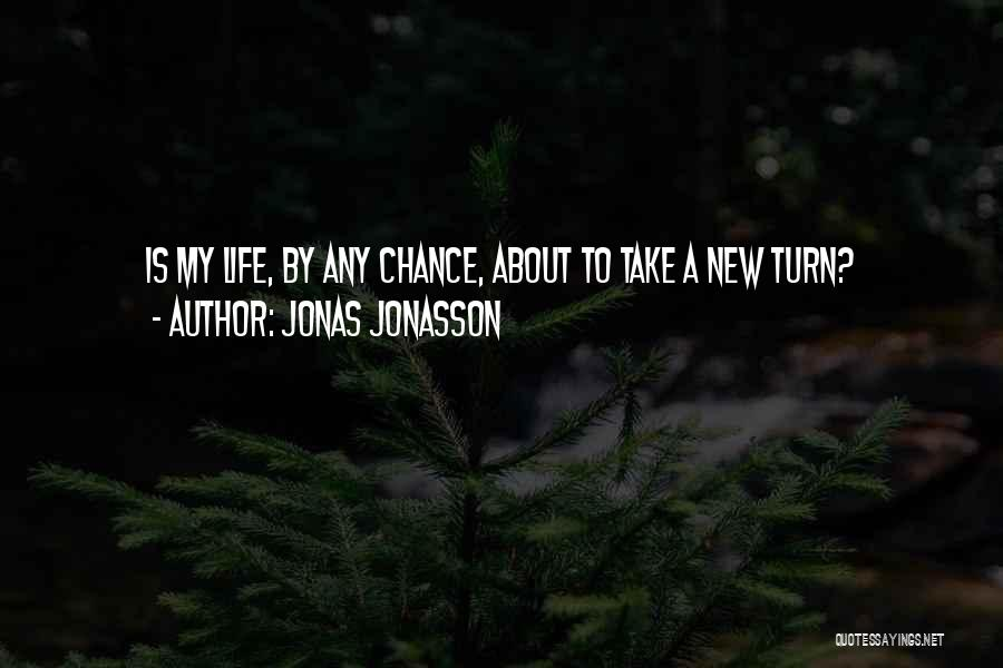 Sarcasm At Its Best Quotes By Jonas Jonasson