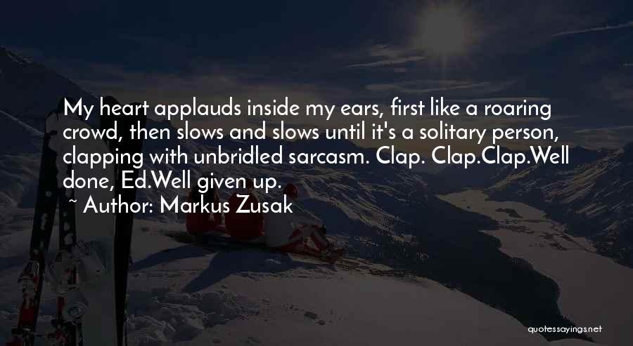 Sarcasm At Its Best Quotes By Markus Zusak