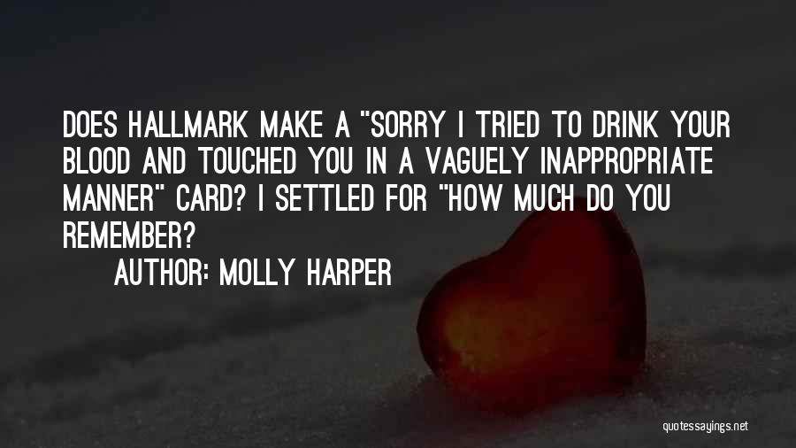Sarcasm At Its Best Quotes By Molly Harper