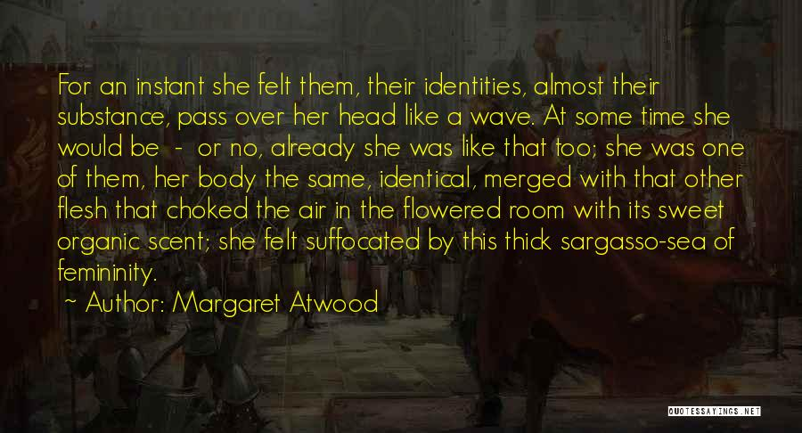 Sargasso Sea Quotes By Margaret Atwood