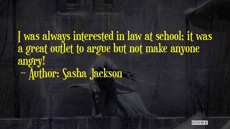 Sasha Jackson Quotes 2193819